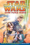 Dark Force Rising - Michael A. Stackpole, Mike Baron, Kevin Nowlan, Terry Dodson