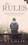 The Rules - D.J. Kirkby