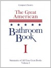 The Great American Bathroom Book I - Stevens W. Anderson