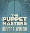The Puppet Masters - Robert A. Heinlein, Tom Weiner