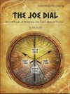 The Joe Dial: Master Your Life by Knowing the Three Kinds of People - Joe Scott