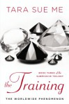 The Training - Tara Sue Me