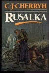 Rusalka - C.J. Cherryh
