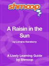 A Raisin in the Sun: Shmoop Study Guide - Shmoop