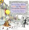 You Can't Take a Balloon into the Metropolitan Museum - Jacqueline Preiss Weitzman, Robin Preiss Glasser