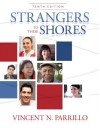 Strangers to These Shores (10th Edition) - Vincent N. Parrillo
