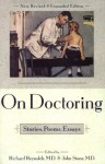 On Doctor[I]Ng: Stories, Poems, Essays - Richard D. Reynolds, Richard Reynolds