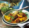 Tagine: Spicy Stews from Morocco - Ghillie Basan