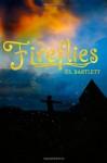 Fireflies - P.S. Bartlett
