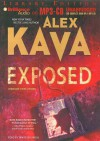 Exposed (Maggie O'dell Series) - Alex Kava, Tanya Eby Sirois