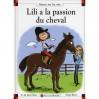 Lili A La Passion Du Cheval - Dominique de Saint Mars, Serge Bloch