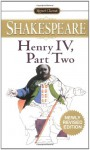 Henry IV, Part 2 - Sylvan Barnet, Norman Norwood Holland, William Shakespeare