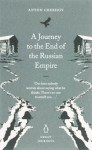 A Journey to the End of the Russian Empire (Penguin Great Journeys) - Anton Chekhov