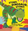 Stomp, Dinosaur, Stomp! (Board Book) - Margaret Mayo