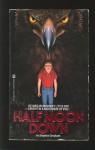 Half Moon Down - Stephen Gresham