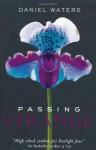 Passing Strange - Daniel Waters