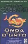 Onda d'urto (Le avventure di Dirk Pitt, #13) - Clive Cussler