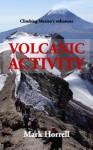 Volcanic Activity: Climbing Mexico's volcanoes - Mark Horrell
