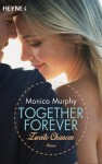 Zweite Chancen: Together Forever 2 - Roman - Monica Murphy, Evelin Sudakowa-Blasberg