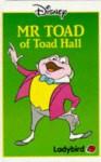 Mr. Toad of Toad Hall - Walt Disney Company