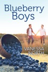 Blueberry Boys - Vanessa North