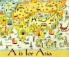 A Is For Asia - Cynthia Chin Lee, Yumi Heo