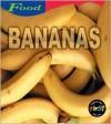 Bananas - Louise Spilsbury