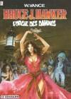 L'orgie des damnés (Bruce J. Hawker, tome 2) - William Vance