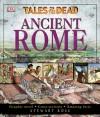 Ancient Rome - Stewart Ross, Richard Bonson, Hugh Bowden