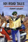 101 Road Tales - Clement Salvadori