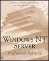 Windows NT Server: Professional Reference - Karanjit S. Siyan
