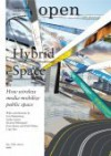 Open: Hybrid Space: How Wireless Media Mobilize Public Space; No. 11 [With CD-ROM] - Howard Rheingold, Saskia Sassen