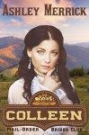 COLLEEN: A Sweet Western Historical Romance (Mail-Order Brides Club Book 3) - Ashley Merrick