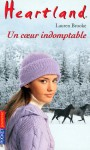 Un cœur indomptable (Heartland, #29) - Lauren Brooke