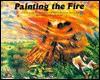 Painting The Fire (Emotional Literacy) - Liz Farrington, Jonathan Sherwood