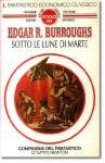 Sotto le Lune di Marte - Giampaolo Cossato, Edgar Rice Burroughs