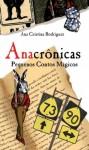 Anacrônicas - Ana Cristina Rodrigues