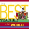 The Best Teacher in the World - Howard Books Staff, Howard Books