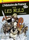 Histoire de France en BD Pour les Nuls, Tome 1 (French Edition) - Jean-Joseph Julaud, Gabriele PARMA, Laurent Queyssi