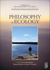 Philosophy of Ecology - Kevin deLaplante, Kent Peacock, Dov M. Gabbay, Paul R. Thagard, John Hayden Woods