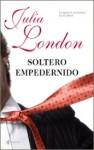 Soltero empedernido - Julia London