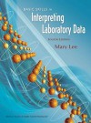 Basic Skills in Interpreting Laboratory Data - Mary Lee