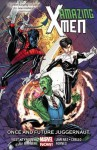 Amazing X-Men Volume 3: Once and Future Juggernaut - Carlo Barberi, Jorge Jimenez, Chris Yost, James Tynion, Jorge Fornes, Iban Coelle
