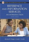 Reference and Information Services: An Introduction, Fourth Edition - Richard E. Bopp, Linda C. Smith