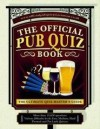 The Ultimate Pub Quiz Book: More Than 15,000 Quiz Questions and Answers - Roy Preston