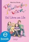 Die fabelhaften Vier. Viel Lärm um Lila (German Edition) - Martina Dierks, Franziska Harvey