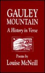 Gauley Mountain : A History in Verse - Louise McNeill
