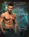 The Dilemma (Sirius Wolves Book 5) - Victoria Sue