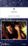 Mills & Boon : Agent-In-Charge - Leigh Riker