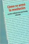 Como Se Armo La Revolucion - Leon Trotsky